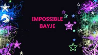 Bayje - Impossible
