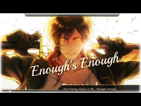 Nightcore - Enough's Enough