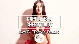 Capital Bra   Cherry Lady (David Tronix Remix)