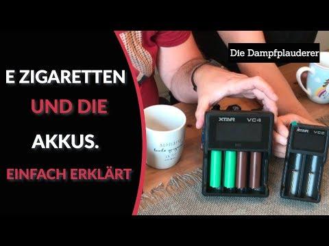 E-Zigaretten und die Akkus. Einfach erklärt!