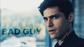 ● Alec Lightwood || Bad Guy