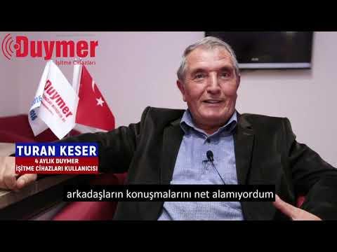 Duymer Hikayeleri - Turan Keser / Duymer İşitme Cihazları