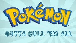 Pokémon: Gotta Cull 'Em All - 150,000 Subscriber Special