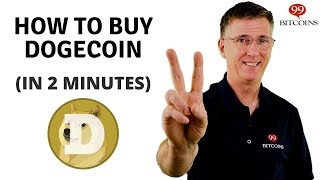 How to Buy Dogecoin in 2 minutes (2021 Updated)