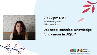 Do I need Technical Knowledge for a career in UX/UI? - Andreia Gonçalves