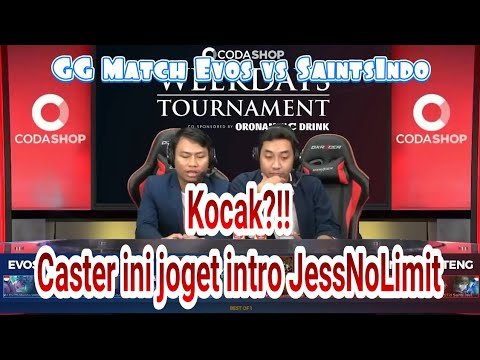 Joget Intro JessNoLimit ala Caster RevivalTV •EVOS vs SaintsIndo - Codashop Weekdays Tournament