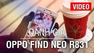Đánh giá Oppo Find Neo R831 - Thiết kế đẹp, Màn hình ổn, nhiều tính năng hấp dẫn... tại Huymobile