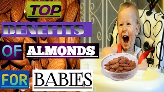 How to feed almonds to babies