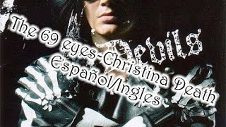 The 69 eyes-Christina Death (Español/Ingles)