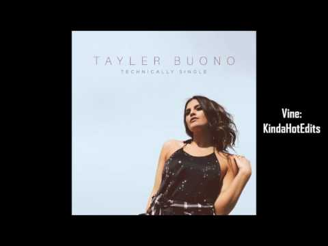 Tayler Buono - Technically Single (Empty Arena)