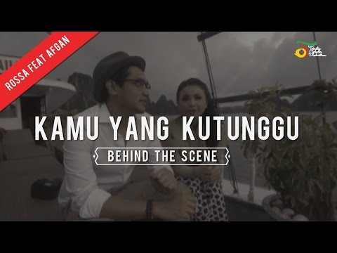 Rossa Feat. Afgan - Kamu Yang Kutunggu | Behind The Scene - Trinity Optima Production