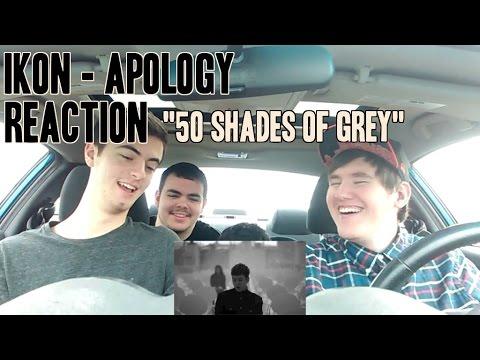 """Ikon - Apology MV Reaction (Non-Kpop fan) """"50 Shades of Grey"""""""