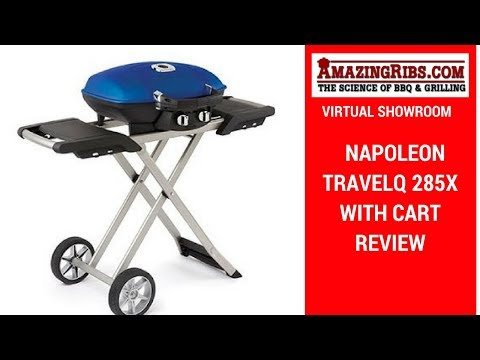 Watch This Review Of The Napoleon TravelQ 285X with Cart – Part 1