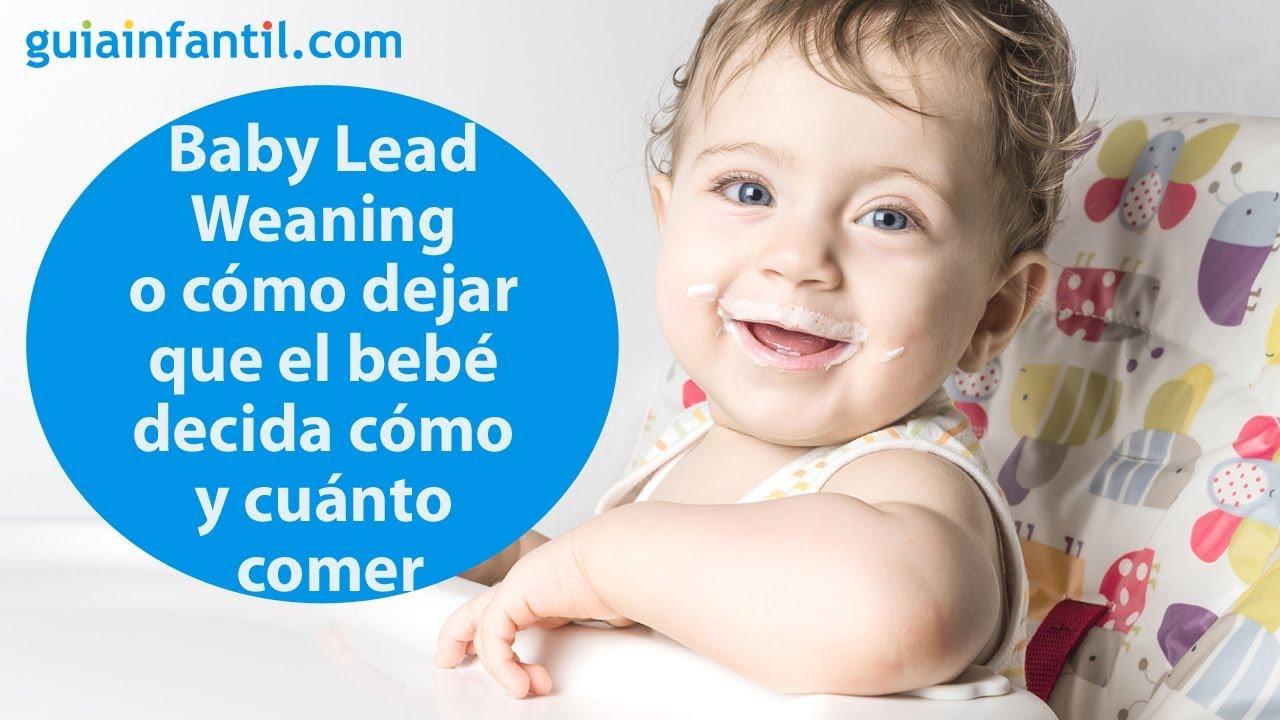 Baby Lead Weaning o cómo dejar que el bebé decida cómo y cuánto comer