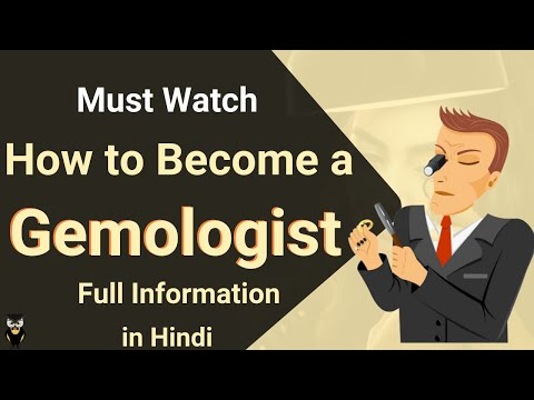 Career as Gemologist | Course | Job Prospect | Salary | Skills Required |