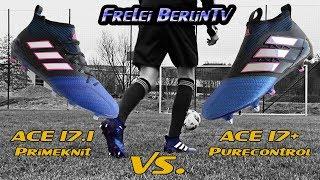 Adidas Boot Battle: ACE 17+ Purecontrol vs. 17.1 Primeknit Test & Review - FreLei BerlinTv