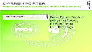 Darren Porter - Whiplash (Alessandra Roncone Extended Remix)