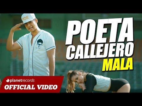 Letra Mala El Poeta Callejero