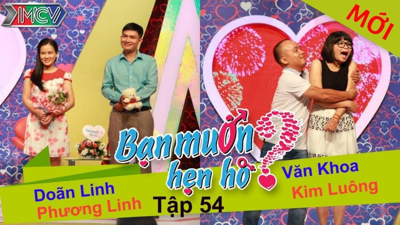 BẠN MUỐN HẸN HÒ #54 UNCUT | Văn Khoa - Kim Luông | Doãn Linh - Phương Linh | 161114 💖