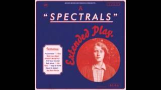 Spectrals - Extended Play (Full Album)