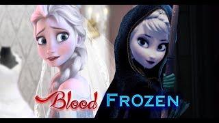 Frozen Blood Part 1