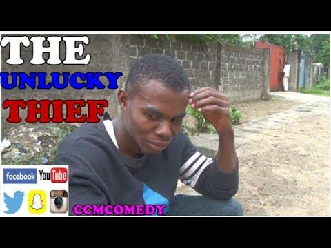 UNLUCKY THIEF (CCMCOMEDY)