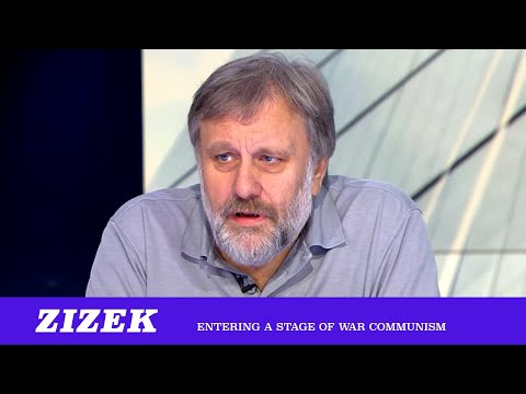 "Zizek ""We Are Entering A Stage Of War Communism"""