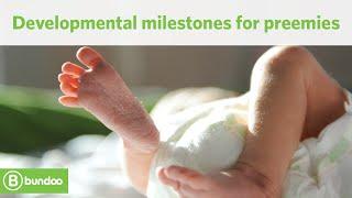 Developmental milestones for preemies