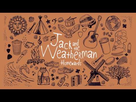 Jack and the Weatherman - Being Me