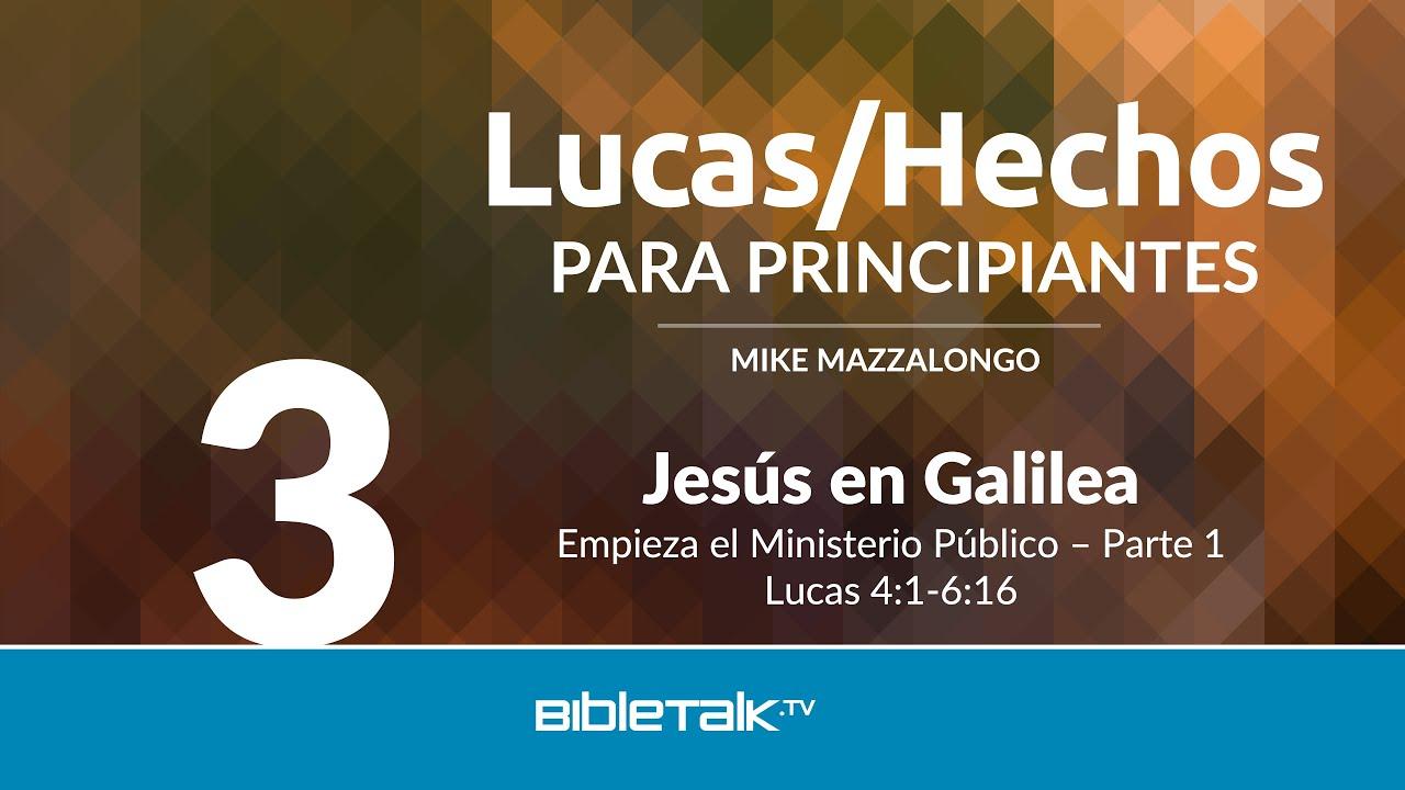 3. Jesus en Galilea