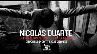 Nicolás Duarte - Seis Canciones Para El Fin Del Mundo (álbum completo, audio oficial)