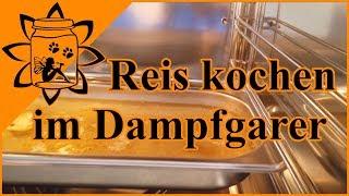 Reis kochen im Dampfgarer | Dampfgarer Rezept | Garteneinkochfee