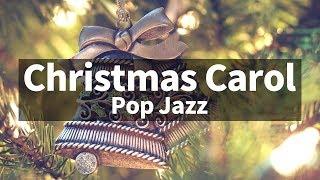 🎅🎄⛄ Christmas Pop Jazz instrumental / Carol Piano Collection