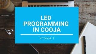 LED Programming in Contiki OS - IoT Tutorial 9