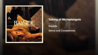 Talking of Michaelangelo