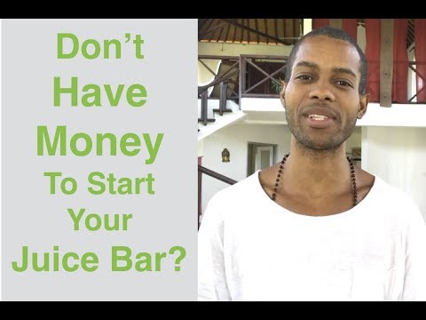 , title : 'Don't Have Money To Start Your Juice Or Smoothie Bar?