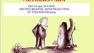 Kinh Trường Bộ, Sư Toại Khanh Giảng, Ngày Thứ Tư 24-06-2016