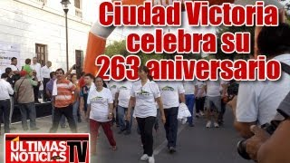 preview picture of video 'Ciudad Victoria celebra su 263 aniversario'