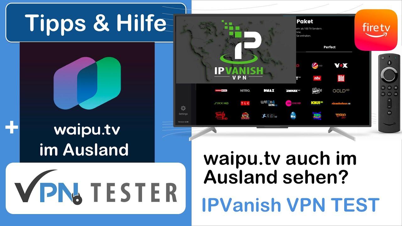 Test: Welcher VPN geht mit waipu.tv im Ausland? 2