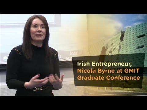 Irish Entrepreneur, Nicola Byrne, Special Guest & Keynote Speaker at GMIT Graduate Conference - Galway-Mayo Institute of Technology - GMIT