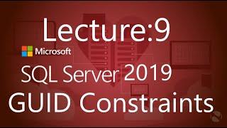 GUID(Globally Unique Identifier) Constraints in SQL Server in urdu / hindi