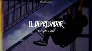 Temple Sour // El Depredador ; Letra ☆彡