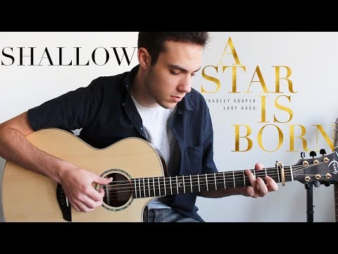 Shallow - Lady Gaga, Bradley Cooper (Fingerstyle Guitar Cover) A Star Is Born Mp3