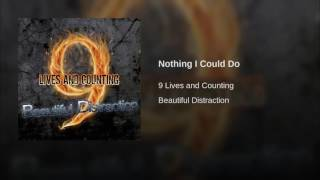 Nothing I Could Do