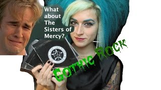 GOTHIC ROCK?! ((A Video for the Younger Generation.))