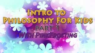 Introduction to Philosophy for Kids