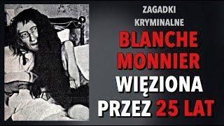 TRAGEDIA BLANCHE MONNIER | KAROLINA ANNA