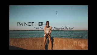 EDM 8D Vietsub + Lyrics I'm Not Her   Clara Mae
