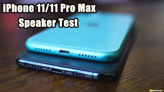 Apple iPhone 11 & Apple iPhone 11 Pro Max Speaker Test - SHOCKING!