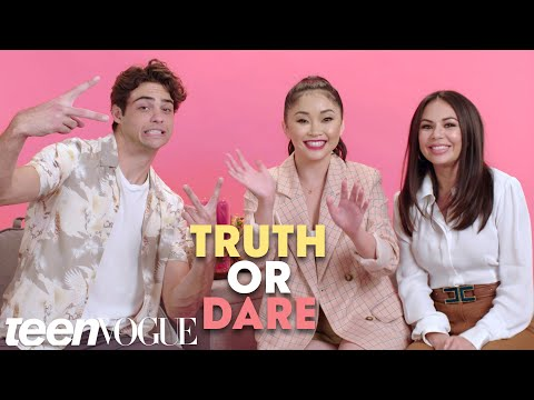 'To All the Boys I've Loved Before' Cast Plays 'Truth or Dare' | Teen Vogue